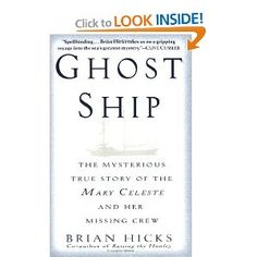 Book about Mary Celeste ship New Books, Books To Read, Mary Celeste, Ghost Ship, True Stories, Mystery, Reading, Reading Books, Reading Lists