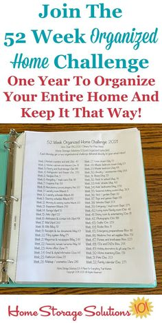 Free printable list of the 52 Week Organized Home Challenges for 2021. Join over 150,000 others who are using this year to organize their entire home, and also learn how to keep it that way {on Home Storage Solutions 101} #OrganizedHome #Organization #Organized