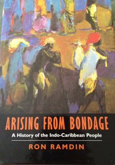 the coming of indians to trinidad In 1974, hugh tinker published his massively influential account of indian indenture titled a new system of slavery: the export of indian labour abroad, 1830–1920 (london: oxford university press) it came out at the right time the late 1960s and early 1970s were bad times for the descendants of indian.