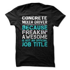 Concrete Mixer Drivers T Shirt, Hoodie, Sweatshirt