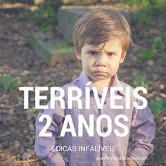 Mum's the boss: OS TERRÍVEIS 2 ANOS: 4 DICAS INFALÍVEIS! A Praça |...
