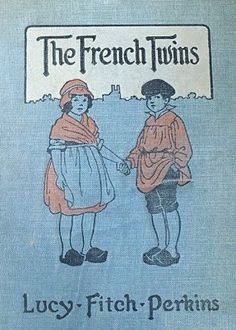 The French Twins (Illustrated) (Twins Series Book 8) by Lucy Fitch Perkins, http://www.amazon.com/dp/B00B2SG6XY/ref=cm_sw_r_pi_dp_iU1Eub1T43XJX