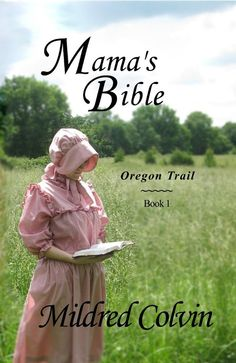 Mama's Bible by Mildred Colvin
