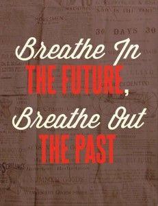 breathe, inspirational quotes