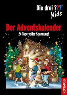 Die drei Fragezeichen-Kids - Der Adventskalender, 24 Tage voller Spannung! - Ulf Blanck