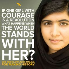 If one girl with courage is a revolution, what happens when the world stands with her?  We are so happy for Malala and so hopeful for the 62 million girls not in school today.   #NobelPeacePrize