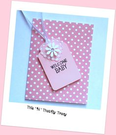 Welcome Baby Card, Handmade Baby Girl Card. Blank Inside. by ThisNThatByTracy on Etsy