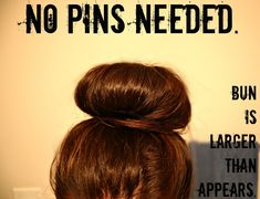 How To: Lauren Conrad's Big Messy Bun & Big Ballerina Bun   NO PINS NEEDED & better than the sock bun!!