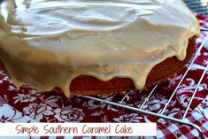 Classic Southern Caramel Cake {Simple Version}