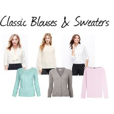Classic Blouses & Sweaters by expressingyourtruth on Polyvore featuring Ann Taylor, IRIS VON ARNIM, Chinti and Parker and Fat Face