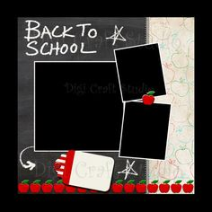 Back to School Digital Scrapbook Quick Page 12 x 12 png and jpg format and 300 dpi.