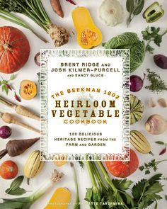 What We're Reading: The Beekman 1802 Heirloom Vegetable Cookbook