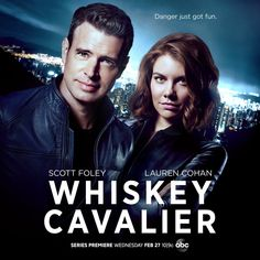 Trailer, promos, clip, images and poster for the action comedy series WHISKEY CAVALIER starring Scott Foley and Lauren Cohan. Scott Foley, Free Tv Shows, Best Tv Shows, Favorite Tv Shows, Movies And Tv Shows, Lauren Cohan, Ana Ortiz, Anthony Hopkins, Pretty Little Liars