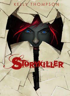 storykiller. kelly thompson.
