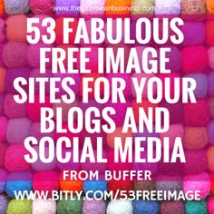 53 FABULOUSFREE IMAGE SITES FOR YOUR