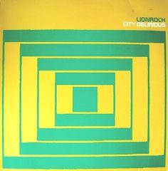 Lionrock - City Delirious (Vinyl, LP, Album) at Discogs