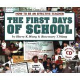 The First Days Of School: How To Be An Effective Teacher (Paperback)By Harry K. Wong