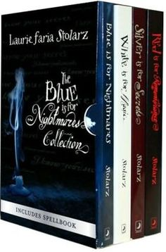 The Blue Is for Nightmares Collection- Laurie Faria Stolarz