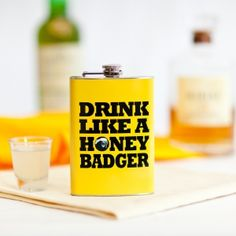 I am pretty sure i need this! The owner of this flask takes what he wants!