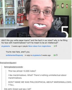 """Hahaha! (""""fishingboatproceeds"""" is John Green, for you non-nerdfighters that may be confused)"""