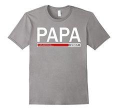 Papa Loading 2017 T-shirt Awesome Papa Get Promoted
