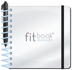 fitbook mama2b for expectant mothers...wish I had this back then.  But I have the regular fitbook now!!!  It's on!!!