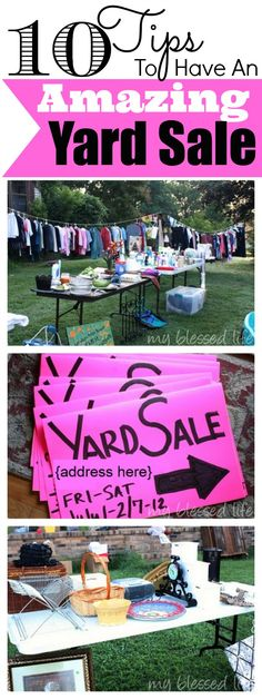 10 Yard Sale Tips - Read the comments for even more tips! I'll be using some of these at my next yard sale for sure!