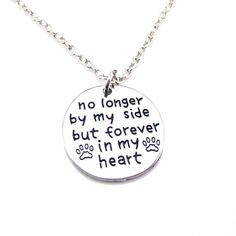 """Dog Memorial """"No Longer by my Side but Forever in my Heart"""" Pendant Necklace 