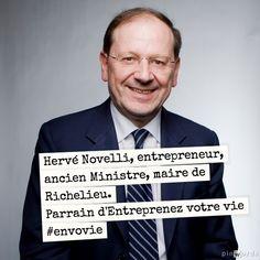 Hervé Novelli, entrepreneur engagé, ancien ministre, ancien député d'Indre-et-Loire, Maire de Richelieu. Parrain d'Entreprenez Votre Vie ! #EnVoVie