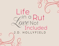 https://www.goodreads.com/book/show/21826336-life-in-a-rut-love-not-included