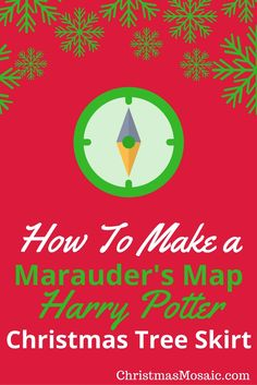 What do you need to complete your Harry Potter Christmas tree? A tree skirt of course. So, this post is about how to make a marauder's map Harry Potter Christmas tree skirt. Christmas Mosaics, Harry Potter Christmas Tree, Marauders Map, Tree Skirts, Christmas Decorations, Trees, Magic, Thoughts, Books