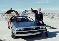 John & his De Lorean-A car that is overshadowed by its role in a movie.