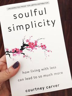 Soulful Simplicity Book - Be More with Less - Soulful Simplicity by Courtney Carver - Books To Read For Women, Best Books To Read, Good Books, Book To Read, Recommended Books To Read, Ya Books, Book Suggestions, Book Recommendations, Book Nerd