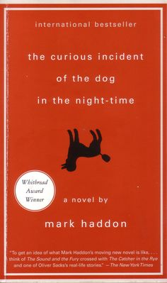 Mark Haddon's The Curious Incident of the Dog in the Night Time