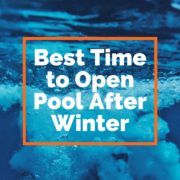 Best Time To Open Pool After Winter Swimming Pools Pool Cleaning Diy Pool