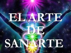 EL ARTE DE SANARTE CON TU MENTE - YouTube