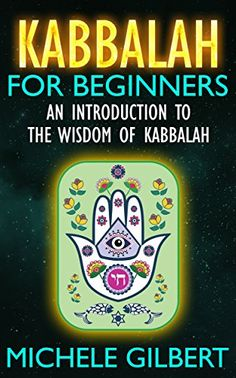 Kabbalah For Beginners: An Introduction To The Wisdom Of Kabbalah (Tarot,Wicca,Mindfulness) by Michele Gilbert http://www.amazon.com/dp/B013PDDP1E/ref=cm_sw_r_pi_dp_lS8swb13WGJ9G