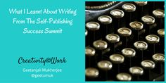 What I Learnt About Writing From The Self-Publishing Success Summit