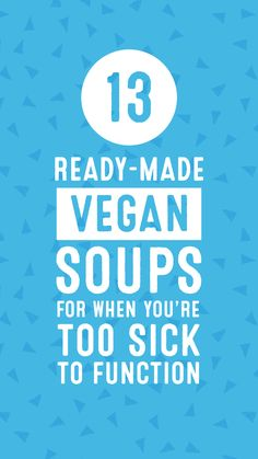 13 Ready-Made Vegan Soups for When You're Too Sick to Function Vegan Detox Soup, Vegan Stew, Vegetarian Soup, Vegan Soups, Vegetarian Recipes Easy, Vegan Food, Soup Recipes, Healthy Recipes, Food When Sick