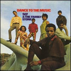 """""""Dance To The Music (1968, Epic) by Sly And The Family Stone.  Their second LP."""