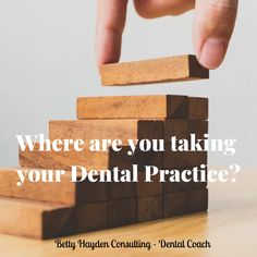 Where are you taking your Dental Practice? | Dental Practice Management, Hello To Myself, Core Values, You Take, Setting Goals, Marketing Ideas, Are You Happy, Something To Do, Improve Yourself