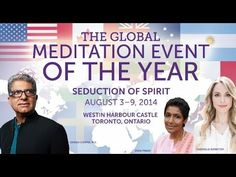 A global meditation event: Seduction of Spirit - August 3-9, 2014