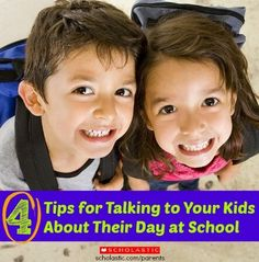 4 ways to get kids to talk about their day at school.