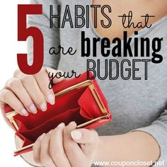 Are you guilty of #budget breaking behaviors? Keep yourself and your budget on track by paying attention to (and breaking!) these 5 habits. #savemoney #livebetter #frugal #moneysavingtips