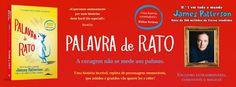 Sinfonia dos Livros: Novidade BookSmile | Palavra de Rato | James Patte...