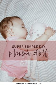Give this super simple DIY plush doll a go to gift that special child in your life with a doll she will cherish for years to come! Diy Plush Toys, Plush Dolls, Diy Doll Easy, Easy Diy, Simple Diy, Super Simple, Diy Craft Projects, Fun Crafts, Staining Hardwood Floors