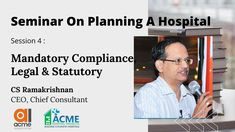 Brief Introduction to NABH, Clinical Establishment Act compliance, Building Safety-related Licenses, Fire Safety related requirements, Compliance with Pollution norms, Infection control related compliance, Atomic Energy Regulatory Board compliance, Equipment Related compliance Infection Control, Fire Safety