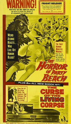 1964 - The Horror of Party Beach, plus... The Curse of the Living Corpse. Don't forget to sign that Fright Release!