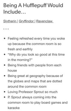 Being a Hufflepuff would include (part 1/3)