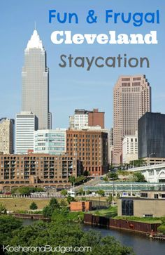 Fun & Frugal Cleveland Staycation. Activities for the whole family and perfect if you're taking a vacation soon.